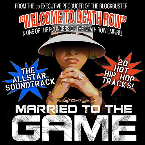 Married To The Game by Various Artists