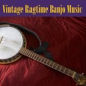 Vintage Ragtime Banjo Music de Various Artists