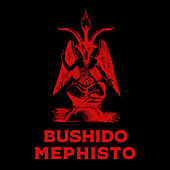 Mephisto von Bushido