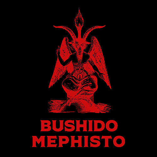 Mephisto by Bushido