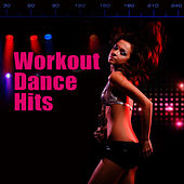 Workout Dance Hits by Cardio Dance Crew