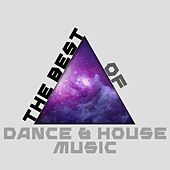 The Best of Dance & House Music de Various Artists