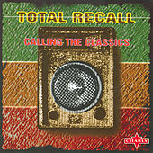 Total Recall - Calling The Classics, Vol.1 by Various Artists