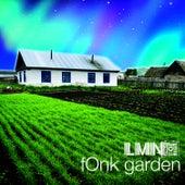 fOnk garden von LMNO