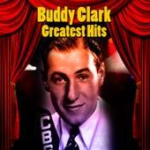 Greatest Hits by Buddy Clark (Jazz)
