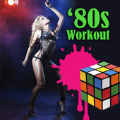 80s Workout (Re-Recorded / Remastered Versions) de Various Artists