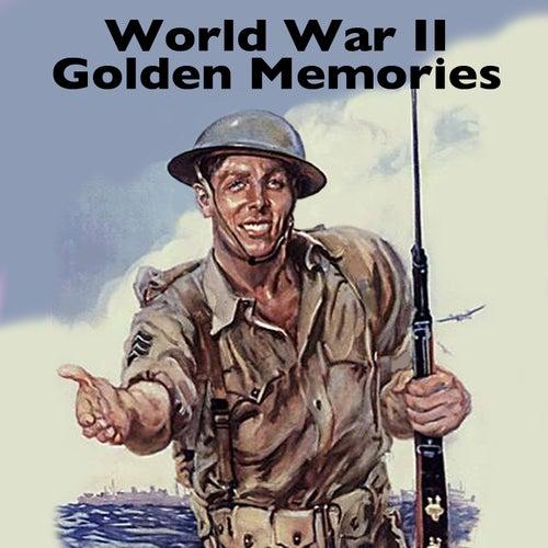 World War II Golden Memories by Various Artists