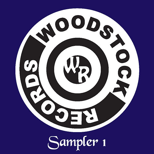 Woodstock Records Sampler 1 by Various Artists