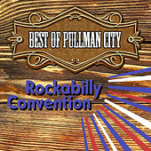 Best of Pullman City by Various Artists