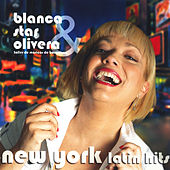 New York Latin Hits by Blanca Star Olivera