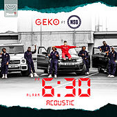6:30 (Acoustic) by Geko