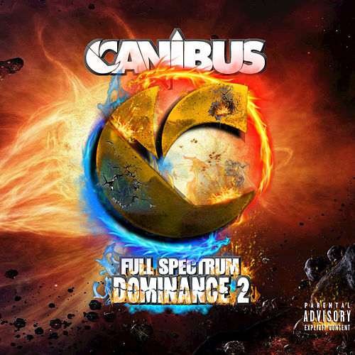 Full Spectrum Dominance 2 by Canibus