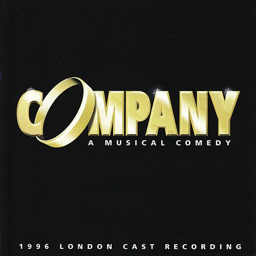 Company - 1996 London Cast Recording by Stephen Sondheim