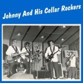 Johnny And His Cellar Rockers de Johnny