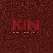 Kin Remastered de Sounds from the Ground