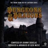 Dungeons & Dragons Cartoon - 1983 Main End Title Theme by Geek Music