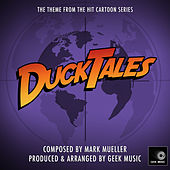 Duck Tales - Main Theme by Geek Music