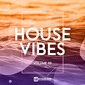 House Vibes, Vol. 03 - EP de Various Artists