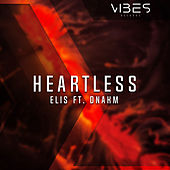 Heartless (feat. DNAKM) by Elis