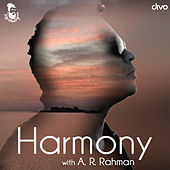 Harmony with A.R. Rahman by Various Artists