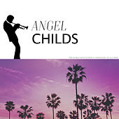 Angel Childs by Various Artists