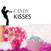 Candy Kisses de Various Artists