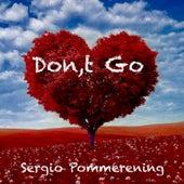 Don't Go de Sergio Pommerening