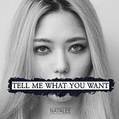 Tell me what you want by Natalee