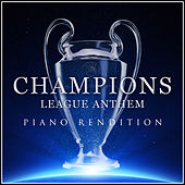 Champions League Anthem (Piano Rendition) di The Blue Notes
