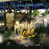 Homeless by The Dreams