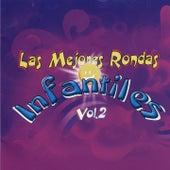Las Mejores Rondas Infantiles, Vol. 2 by Rondas Infantiles