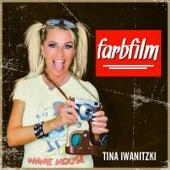Farbfilm von Tina Iwanitzki