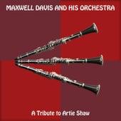 A Tribute to Artie Shaw de Maxwell Davis