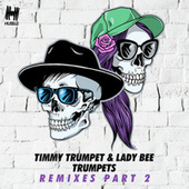Trumpets (Remixes, Pt. 2) by Timmy Trumpet
