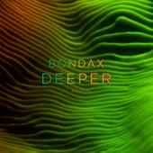 Deeper by Bondax