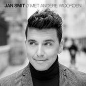 Met Andere Woorden von Jan Smit