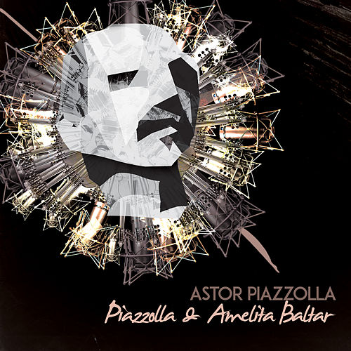 Astor Piazzolla & Amelita Baltar by Astor Piazzolla