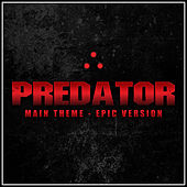 The Predator Theme (Epic Version) by Alala