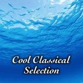 Cool Classical Selection de Various Artists