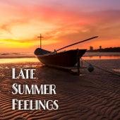 Late Summer Feelings von Various Artists