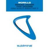 Break Down The Doors (David Morales Remixes Part 2) von Erick Morillo