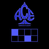 Dancefloor by Ace