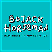 BoJack Horseman Main Theme (Piano Rendition) von The Blue Notes