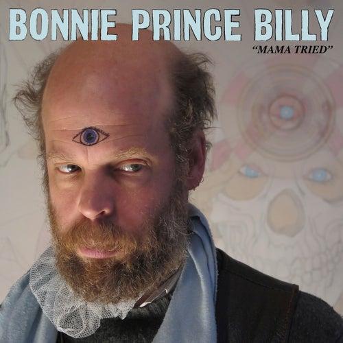 Mama Tried von Bonnie 'Prince' Billy
