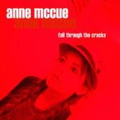 Fall Through the Cracks von Anne McCue