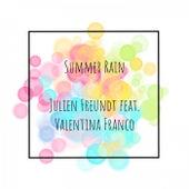 Summer Rain von Julien Freundt