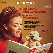 Shari Lewis with Lambchop Give Your Child a Head Start by Shari Lewis