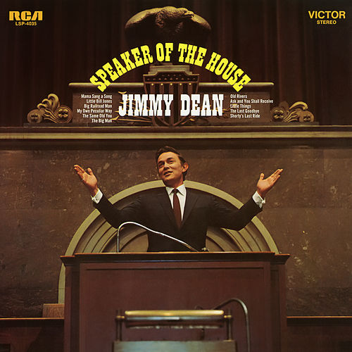Speaker of the House by Jimmy Dean