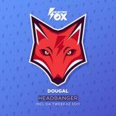 Headbanger by Dougal