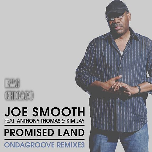 Promised Land (Ondagroove Remixes) by Joe Smooth